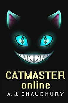 Catmaster Online: a LitRPG series by [A. J. Chaudhury]