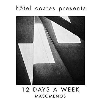 Hôtel Costes Presents...12 Days a Week