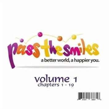 Pass the Smiles, Vol. 1