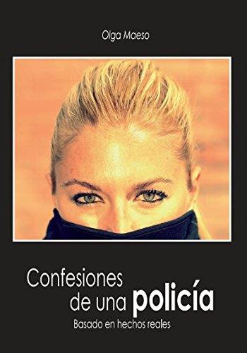 Confesiones de una policía