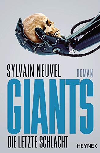 Giants - Die letzte Schlacht: Roman (Giants-Reihe, Band 3)
