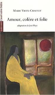 By Marie Vieux-Chauvet Amour, Colere et Folie (AVANT-SCENE THEATRE) [Mass Market Paperback]
