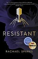 Resistant: A Novel