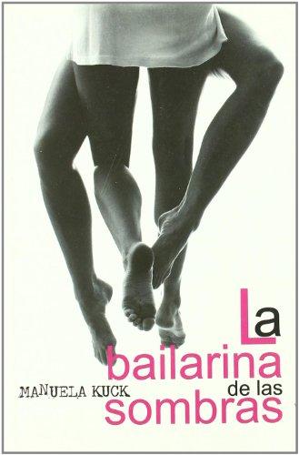 Bailarina De Las Sombras,La (Salir del armario)