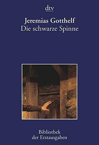 Die schwarze Spinne: Solothurn 1842