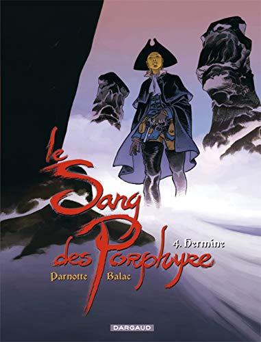 Le Sang des Porphyre - tome 4 - Hermine