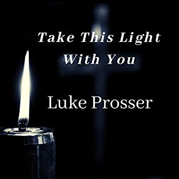 Take This Light With You