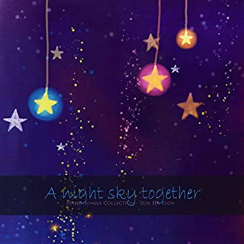 The night sky together