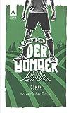 Der Bomber (Kunibert Eder löst keinen Fall auf jeden Fall 1)