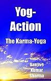 Yog-Action - The Karma-Yoga (GRETOM-GITA Book 24) (English Edition)