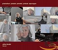 Klavier Preludes Des 20.Und 21. Jahrhunderts