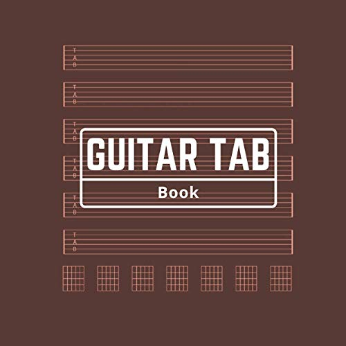 Guitar Tab Book: Smart Songwriting Journal, Sq.8.5'x8.5', Simple Design, Music Composition Diary, Undated and Unnumbered, Valuable Keepsake, 6 Staves + 7 Chord Diagrams per Page, White Paper