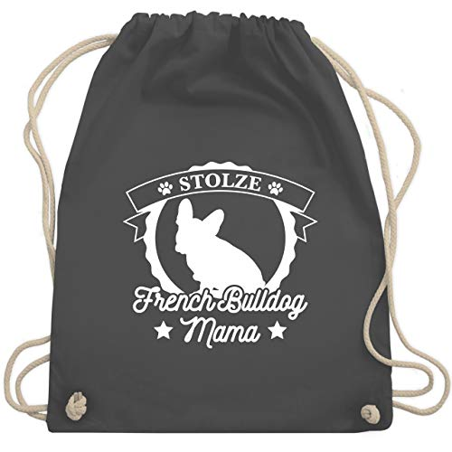Shirtracer Hunde - Stolze French Bulldog Mama - Unisize - Dunkelgrau - franzoesische bulldogge - WM110 - Turnbeutel und Stoffbeutel aus Baumwolle
