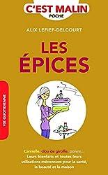 Les épices, c'est malin d'Alix Lefief-Delcourt