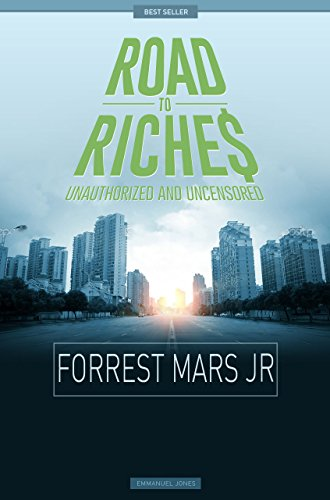Forrest Mars JR. - Road To Riches Famous Billionaires Unauthorized & Uncensored (All Ages Deluxe Edition with Videos)