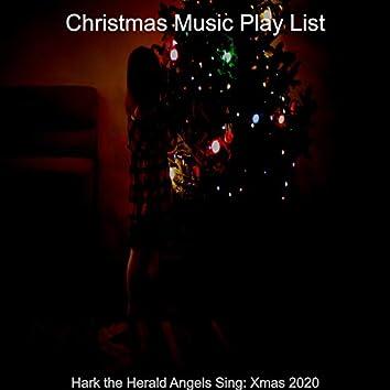 Hark the Herald Angels Sing: Xmas 2020