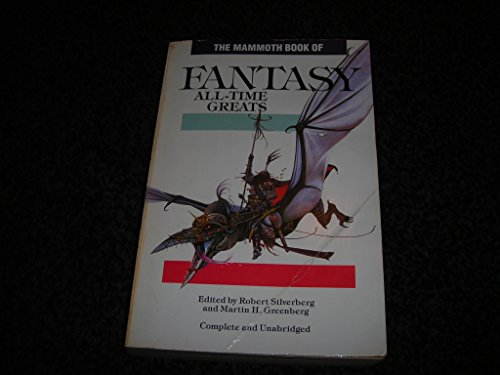 Download The Mammoth Book of Fantasy All-time Greats (Mammoth Books) 0948164719