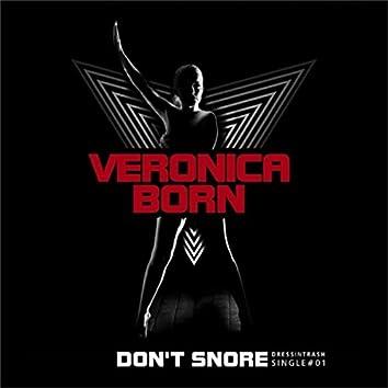 Don't Snore Remix