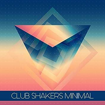 Club Shakers Minimal