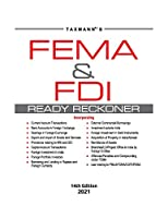 Taxmann's FEMA & FDI Ready Reckoner   Topic-wise Commentary on FEMA with Relevant Rules, Judicial Pronouncements, Circulars, Notifications, and Master Directions   14th Edition 2021