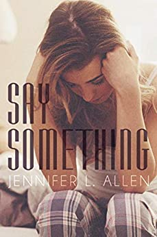 Say Something by [Jennifer L. Allen]