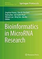 Bioinformatics in MicroRNA Research (Methods in Molecular Biology (1617))