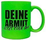 vanVerden Taza de neón con texto en alemán 'Deine Armut kotzt mich an!', impresa por ambos lados, idea de regalo, color verde neón