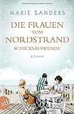 Die Frauen vom Nordstrand - Schicksalswende: Roman (Die Seebad-Saga, Band 2)