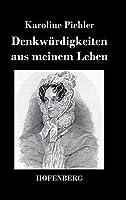Denkwuerdigkeiten aus meinem Leben: 1769-1843