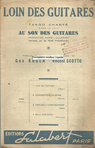 Loin des guitares - Tango chanté crée par Tino Rossi dans le film Au son des guitares