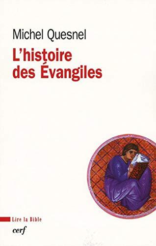 L'histoire des Evangiles
