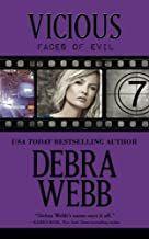By Debra Webb Vicious: The Faces of Evil Series: Book 7 (Volume 7) (1st First Edition) [Paperback]