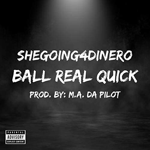 Shegoing4dinero