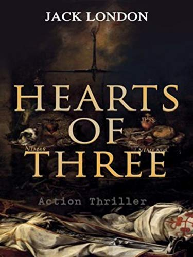 Hearts of Three (Annotated) (English Edition)