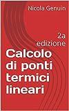 Calcolo di ponti termici lineari : 2a edizione