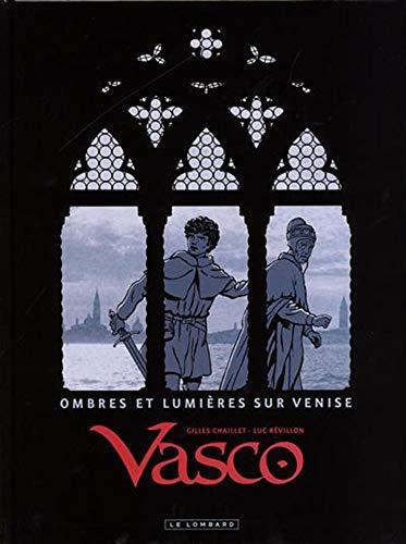Vasco - Tome 0 - Ombres et lumières sur Venise