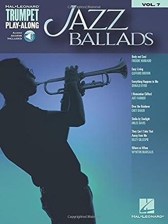 Jazz Ballads: Trumpet Play-Along Volume 7 (Hal Leonard Trumpet Play-along) by Hal Leonard Corp.(2016-09-01)