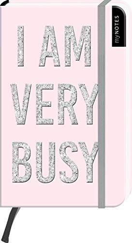 myNOTES I AM VERY BUSY - Notizbuch im Pocketformat für Träume, Pläne und Ideen