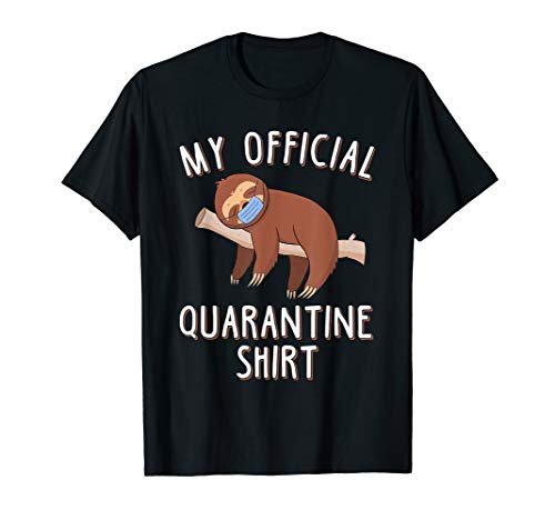 My official Quarantine Shirt Funny Cute Sloth Face Mask Gift T-Shirt