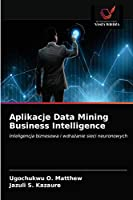 Aplikacje Data Mining Business Intelligence