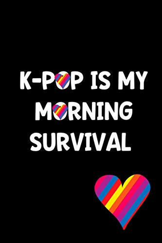K-POP IS MY MORNING SURVIVAL: Perfect gift idea for the K-POP music fan! Buy yours today!