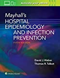 Mayhall's Hospital Epidemiology and Infection Prevention