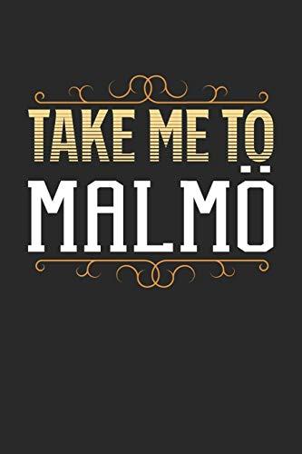 Take Me To Malmö: Malmö Notebook - Malmö Vacation Journal - 110 White Blank Pages - 6 x 9 - Malmö Notizbuch - ca. A 5 - Handlettering - Diary