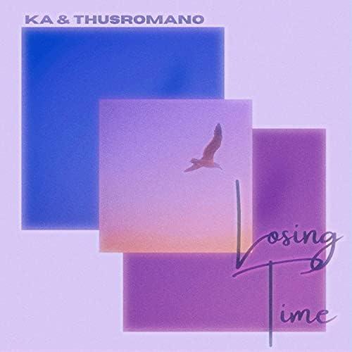 Ka feat. ThusRomano