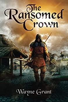 The Ransomed Crown - Book #4 of the Saga of Roland Inness
