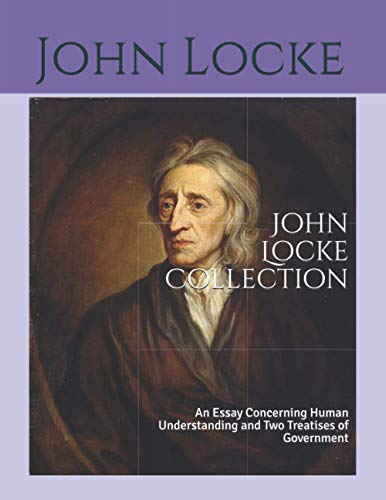 John Locke Collection: An Essay Concerning Human Understanding and Two Treatises of Government
