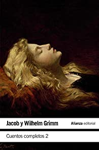 Cuentos completos, 2 par Jacob Grimm
