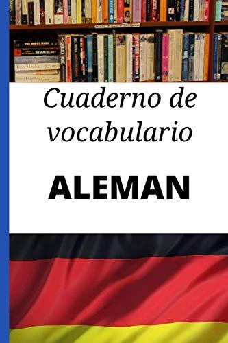 Cuaderno de vocabulario aleman: Regalo perfecto para aprender aleman rápidamente
