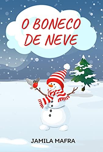 O Boneco de Neve: histórias em versos para crianças