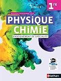Physique-Chimie Sirius 1re - Manuel élève (nouveau programme 2019)